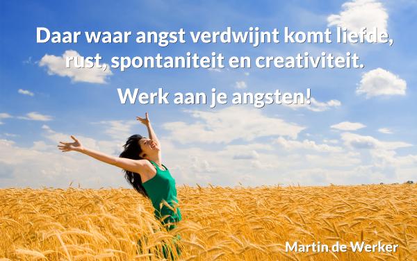 Daar waar angst verdwijnt komt rust en creativiteit